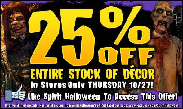 25% Entire stock of décor at Spirit Halloween Oct 27 only - Coupon