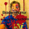 Braden Horror Haunt Productions