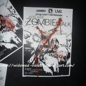 This is a poster from the 2010 Adelaide Zombie Walk complete with splattered blood lol from one of the after parties. The after party I went to had a