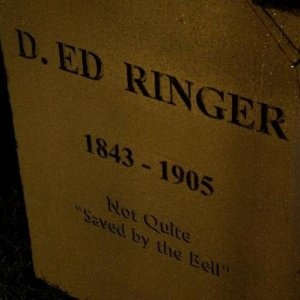 Introducing... D. Ed Ringer 1.0 (New and improved version to show up for 2011!)  Good old Ed had quite a fear; That he would be burried alive. So they