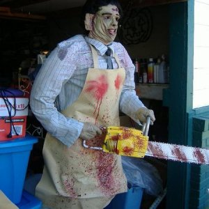 Leatherface ready to do some carving